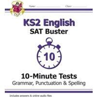 KS2 English SAT Buster 10-Minute Tests: Grammar, Punctuation & Spelling Book 1 (for the 2018 tests)