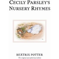 Cecily Parsley's Nursery Rhymes by Beatrix Potter (Hardback, 2002)
