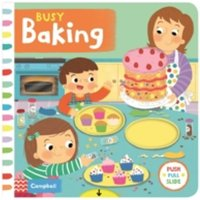 Busy Baking by Louise Forshaw (Board book, 2016)