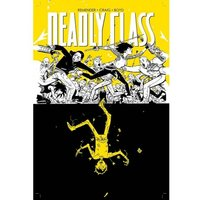 Deadly Class Volume 4: Die For Me