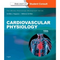 Cardiovascular Physiology : Mosby Physiology Monograph Series (with Student Consult Online Access)