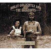 Holly Golightly - No Help Coming Vinyl