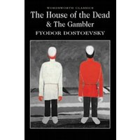 The House of the Dead / The Gambler by Fyodor Dostoyevsky (Paperback, 2010)