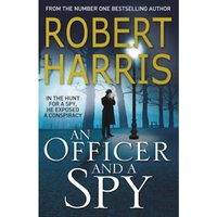 An Officer and a Spy: The gripping Richard and Judy Book Club favourite Paperback