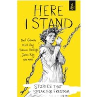 Here I Stand: Stories that Speak for Freedom Paperback
