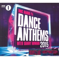 BBC R1 Dance Anthems 2015 CD