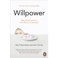 Willpower : Rediscovering Our Greatest Strength