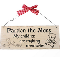 Pardon The Mess Hanging Sign