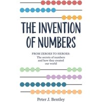 The Invention of Numbers