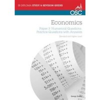 IB Economics: Paper 3 Numerical Questions Higher Level : Practice Questions with Answers