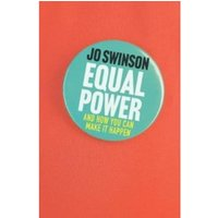Equal Power : And How You Can Make It Happen