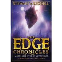 The Edge Chronicles 6: Midnight Over Sanctaphrax : Third Book of Twig