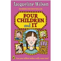 Four Children and It by Jacqueline Wilson (Paperback, 2013)