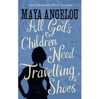 All God's Children Need Travelling Shoes by Maya Angelou (Paperback, 1987)