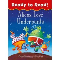 Aliens Love Underpants Ready to Read : Ready to Read