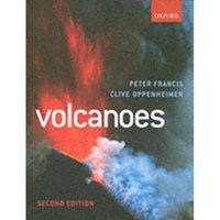 Volcanoes by Peter Francis, Clive Oppenheimer (Paperback, 2003)