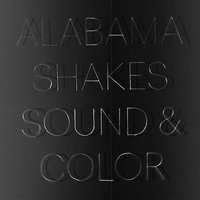 Alabama Shakes - Sound & Colour Vinyl