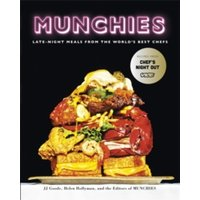 Munchies : Late-Night Meals from the World's Best Chefs