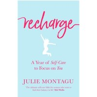Recharge : A Year of Self-Care to Focus on You