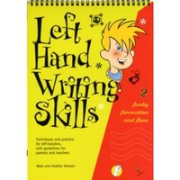 Left Hand Writing Skills : Funky Formation and Flow Book 2