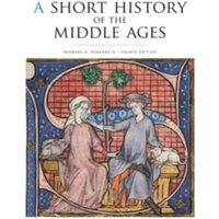 A Short History of the Middle Ages by Barbara H. Rosenwein (Paperback, 2014)