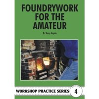 Foundrywork for the Amateur : No. 4