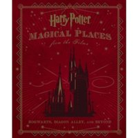 Harry Potter : Magical Places from the Films