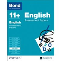 Bond 11+: English: Assessment Papers : 7-8 years