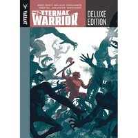 Wrath Of The Eternal Warrior Deluxe Edition Hardcover