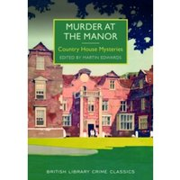 Murder at the Manor : Country House Mysteries