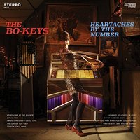 The Bo-Keys - Heartaches By The Number Vinyl