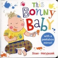 This Bonny Baby : A Mirror Board Book