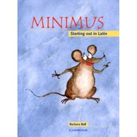 Minimus Pupil's Book : Starting out in Latin