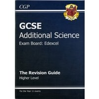GCSE Additional Science Edexcel Revision Guide - Higher (with Online Edition) (A*-G Course)