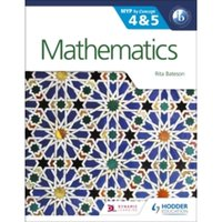 Mathematics for the IB MYP 4 & 5 : By Concept