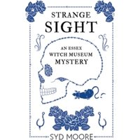 Strange Sight : An Essex Witch Museum Mystery