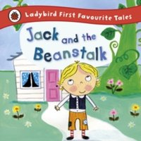 Image of Jack and the Beanstalk: Ladybird First Favourite Tales by Iona Treahy (Hardback, 2012)