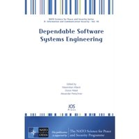 DEPENDABLE SOFTWARE SYSTEMS ENGINEERING