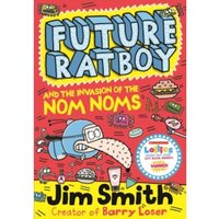 Future Ratboy and the Invasion of the Nom Noms : 2
