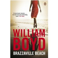 Brazzaville Beach by William Boyd (Paperback, 2009)