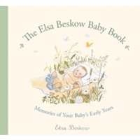 The Elsa Beskow Baby Book : Memories of Your Baby's Early Years