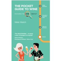 The Pocket Guide to Wine : Featuring the Wine Tube Map