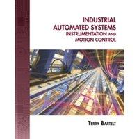 Industrial Automated Systems : Instrumentation and Motion Control