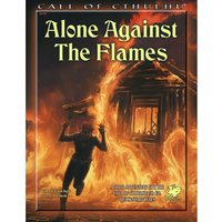 Alone Against the Flames Call of Cthulhu RPG Board Game