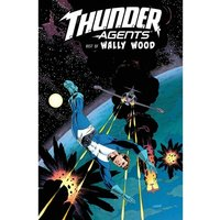 T.H.U.N.D.E.R. Agents: The Best of Wally Wood