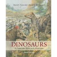 Dinosaurs : A Concise Natural History