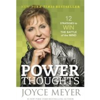 Power Thoughts : 12 Strategies to Win the Battle of the Mind