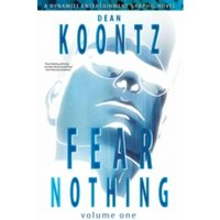 Dean Koontz' Fear Nothing Vol 1 SC