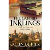 The Oxford Inklings : Lewis, Tolkien and their circle