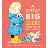 A Great Big Cuddle: Poems for the Very Young by Michael Rosen (Hardback, 2015)